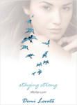 Demi Lovato, Staying Strong