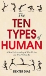 Dexter Dias, The Ten Types of Human