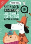 Diana Craig, Sherlock Bones and the Addition and Subtraction Adventure (Buster Maths Games)