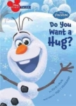 Disney Book Group, Disney First Tales Disney Frozen Do You Want a Hug? (Frozen: Disney First Tales)