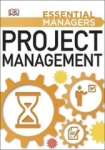 Dk Publishing, Project Management (Essential Managers)