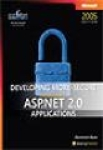 Dominick Baier, Developing More-Secure Microsoft® ASP.NET 2.0 Applications