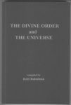 Dr.Bedri Ruhselman, The Divine Order and The Universe