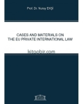 Dr. Nuray Ekşi, Cases and Materials on the EU Private International Law