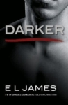 E. L. James, Darker: Fifty Shades Darker as Told by Christian