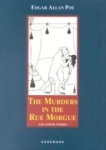 Edgar Allan Poe, The Murders in the Rue Morque And Other Stories