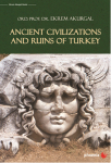 Ekrem Akurgal, Ancient Civilizations and Ruins of Turkey