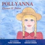 Eleanor H. Porter, Pollyanna(2 Adet CD)