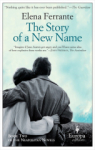 Elena Ferrante, The Story of a New Name: Neapolitan Novels, Book Two