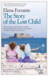 Elena Ferrante, The Story of the Lost Child: Neapolitan Novels, Book Four