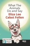 Eliza Lee Cabot Follen, What The Animals Do and Say - English Story Series B2 - Stage 4