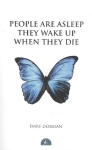 Emre Dorman, People Are Asleep They Wake Up When They Die