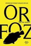 Ercan Ersoy, Orfoz
