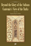 Eugenia Popescu-Judetz, Beyond the Glory of the Sultans Cantemirs View of the Turks