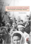Evangelia Balta, The Exchange of Populations Historiography and Refugee Memory