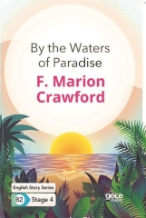 F. Marion Crawford, By the Waters of Paradise - English Story Series - B2 Stage 4