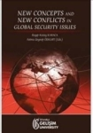 Fatma Zeynep Öztürk, R. Kutay Karaca, New Concepts and New Conflicts in Global Security Issues