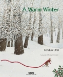 Feridun Oral, A Warm Winter