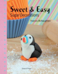 Frances McNaughton, Sweet & Easy Sugar Decorations