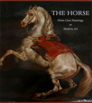 Francois Chevalier, The Horse: From Cave Paintings to Modern Art