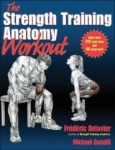 Frederic Delavier, Michael Gundill, The Strength Training Anatomy Workout, Volume II: 2