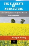 George E. Waring, The Elements of Agriculture