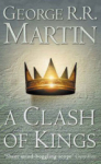 George R. R. Martin, A Clash of Kings (A Song of Ice and Fire , Book 2) - PB