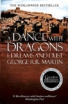 George R. R. Martin, A Dance With Dragons: Part 1 Dreams and Dust (A Song of Ice and Fire, Book 5)