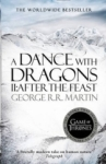 George R. R. Martin, A Dance With Dragons: Part 2 After the Feast (A Song of Ice and Fire, Book 5)