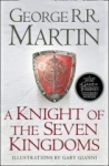 George R. R. Martin, A Knight of the Seven Kingdoms (Song of Ice & Fire Prequel)