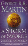 George R. R. Martin, A Storm of Swords: 2 Blood and Gold (A Song of Ice and Fire, Book 3, Part 2)-PB