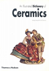 George Savage, Harold Newman, An Illustrated Dictionary of Ceramics