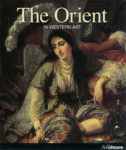 Gerard-Georges Lemaire, The Orient in Western Art
