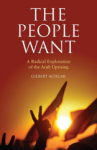 Gilbert Achcar, The People Want: A Radical Exploration of the Arab Uprising