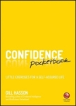 Gill Hasson, Confidence Pocketbook: Little Exerc