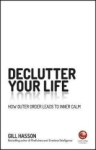 Gill Hasson, Declutter Your Life: How Outer Orde