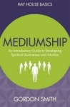 Gordon Smith, Mediumship