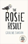 Graeme Simsion, The Rosie Result (The Rosie Project Series)