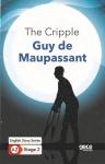 Guy De Maupassant, The Cripple - English Story Series - A2 Stage 2