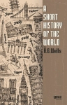 H.G. Wells, A Short History of the World