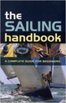 Halsey C. Herreshoff, The Sailing Handbook: A Complete Guide for Beginners