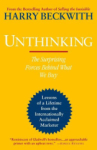 Harry Beckwith, Unthinking: The Surprising Forces Behind What We Buy