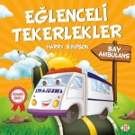 Harry Simpson, Bay Ambulans-Eğlenceli Tekerlekler