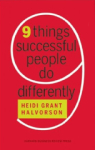 Heidi G Halvorson, Nine Things Successful People Do Differently