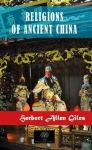 Herbert Allen Giles, Religions of Ancient China