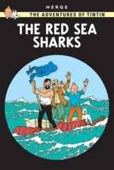 Herge, The Red Sea Sharks (The Adventures of Tintin)