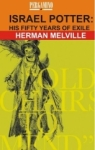 Herman Melville, Israel Potter: His Fifty Years of Exile