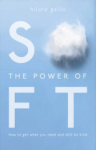 Hilary Gallo, The Power Of Soft