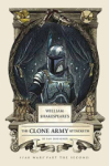 Ian Doescher, William Shakespeares The Clone Army Attacketh: Star Wars Part the Second