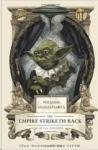 Ian Doescher, William Shakespeares The Empire Striketh Back (William Shakespeare Trilogy)
